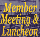 Member Meeting and Luncheon