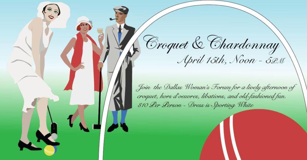 Croquet & Chardonnay 2018 Dallas Woman's Forum Dallas