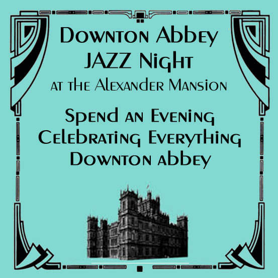 Downton Abbey Jazz Night